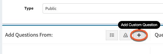 Add Custom Question Button