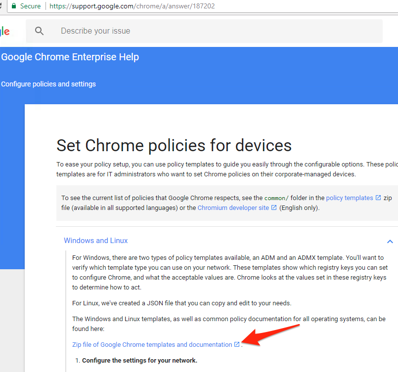 download the zip file of google chrome templates and documentation direct link httpsdlgooglecomdledgedlchromepolicy policy_templateszip